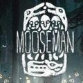 The Mooseman安卓版