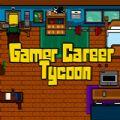 职业玩家大亨游戏汉化版中文下载(Gamer Career Tycoon) 1.0.0