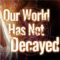 我们的世界尚未腐朽游戏